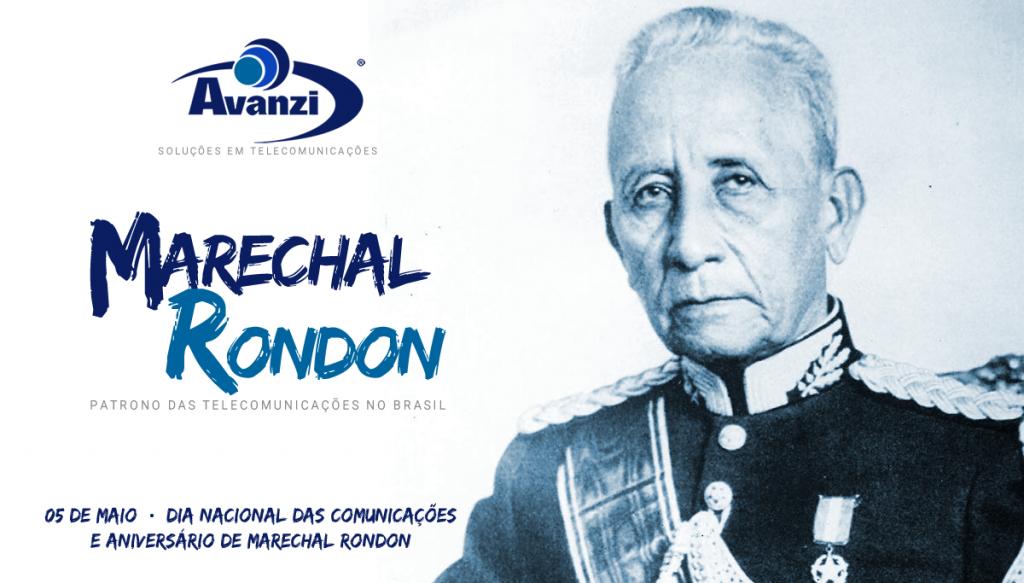 Marechal Rondon - Patrono das Telecomunicações