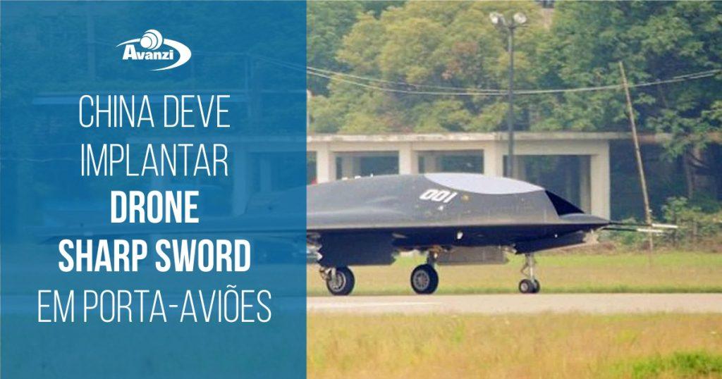 China deve implantar seu drone furtivo Sharp Sword
