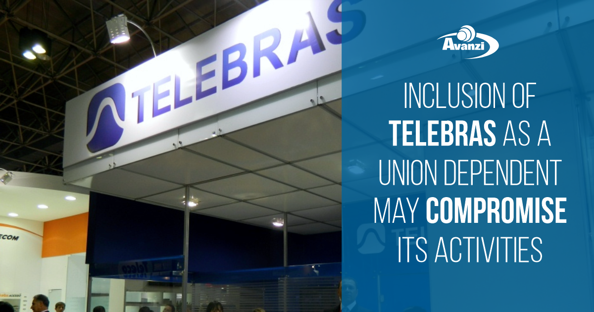 Inclusion of Telebras as a Union dependent may compromise its activities