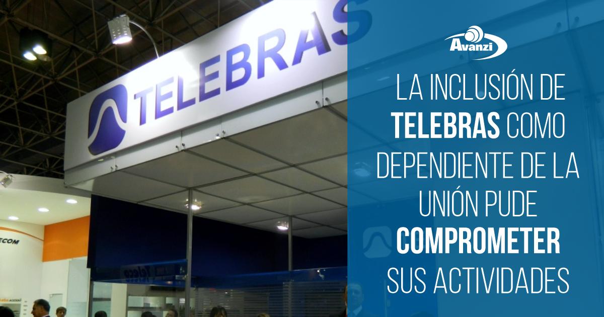 La inclusión de Telebras como dependiente de la Unión puede comprometer sus actividades.